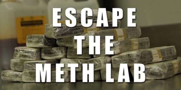 Escape The Meth Lab